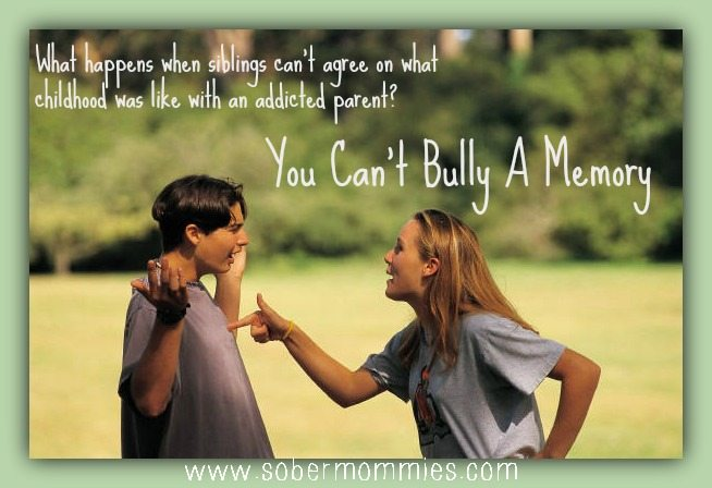 You Can't Bully A Memory