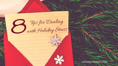 8 Tips for Dealing with Holiday Stress